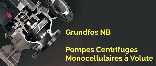 Grundfos NB NBG NBE et NBGE, des pompes standardisées monocéllulaires à aspiratioin axiale en acier inoxydable